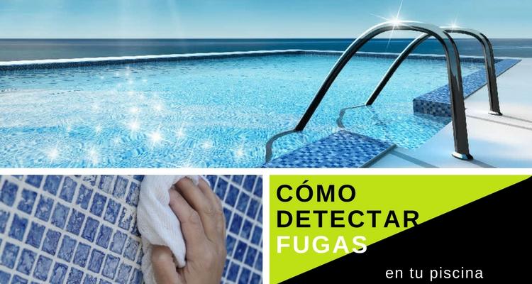 detectar fugas en tu piscina